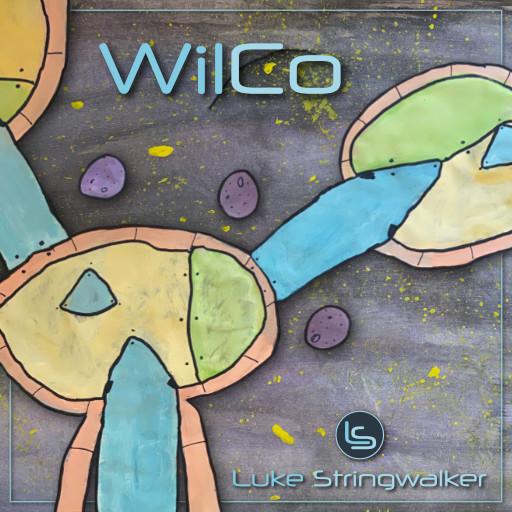 """Luke Stringwalker - """"WilCo"""" Cover"""